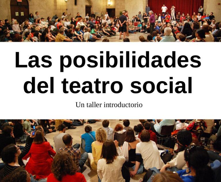 Las posibilidades del Teatro Social